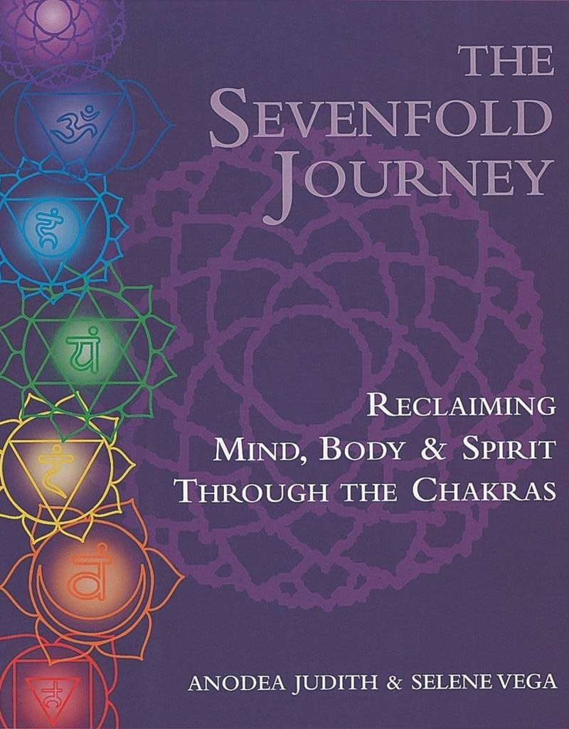 Golden Poppy Herbs The Sevenfold Journey: Reclaiming Mind, Body and Spirit Through the Chakras – Anodea Judith