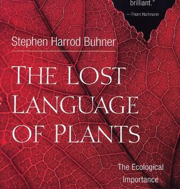 Golden Poppy Herbs The Lost Language of Plants: The Ecological Importance of Plant Medicine to Life on Earth - Stephen Harrod Buhner