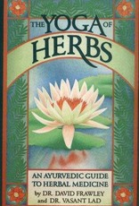 Golden Poppy Herbs The Yoga of Herbs: An Ayurvedic Guide to Herbal Medicine - Vasant Lad