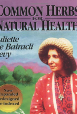 Golden Poppy Herbs Common Herbs for Natural Health - Juliette de Bairacli Levy
