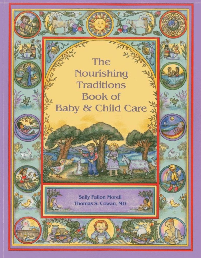 Golden Poppy Herbs Nourishing Traditions Book of Baby & Child Care - Sally Fallon