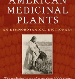 Golden Poppy Herbs Native American Medicinal Plants: An Ethnobotanical Dictionary - Daniel Moerman