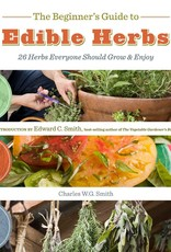Golden Poppy Herbs The Beginner's Guide to Edible Herbs: 26 Herbs Everyone Should Grow and Enjoy -  Charles W. G. Smith & Saxon Holt