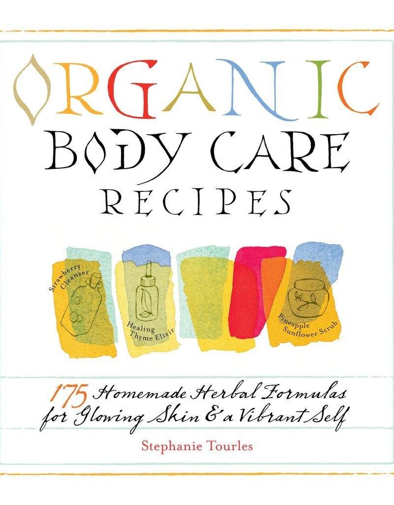 Golden Poppy Herbs Organic Body Care Recipes - Stephanie Tourles