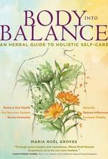 Golden Poppy Herbs Body into Balance - Maria Noel Groves