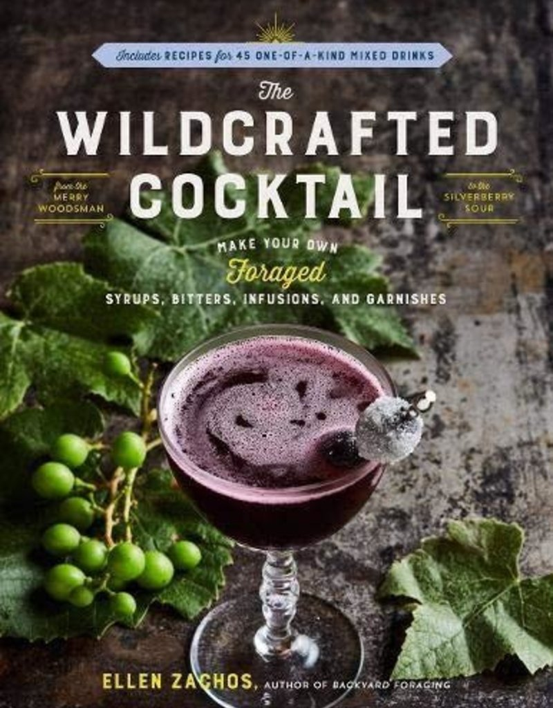Golden Poppy Herbs The Wildcrafted Cocktail - Ellen Zachos