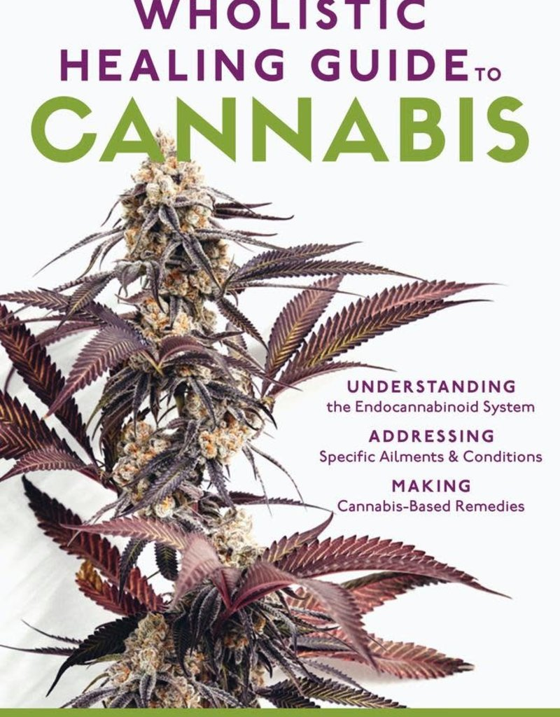 Golden Poppy Herbs The Wholistic Healing Guide to Cannabis - Tammi Sweet, MS