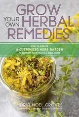 Golden Poppy Herbs Grow Your Own Herbal Remedies - Maria Noel Groves