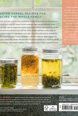 Golden Poppy Herbs Master Recipes from the Herbal Apothecary: 375 Tinctures, Salves, Teas, Capsules, Oils, and Washes for Whole Body Health and Wellness - JJ Pursell
