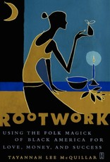 Single Rootwork: Using the Folk Magick of Black America for Love, Money, and Success - Tayannah Lee McQuillar