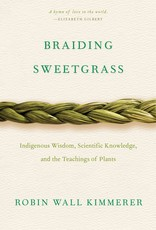 Single Braiding Sweetgrass - Robin Wall Kimmerer