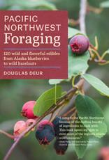 Pacific Northwest Foraging - Douglas Deur