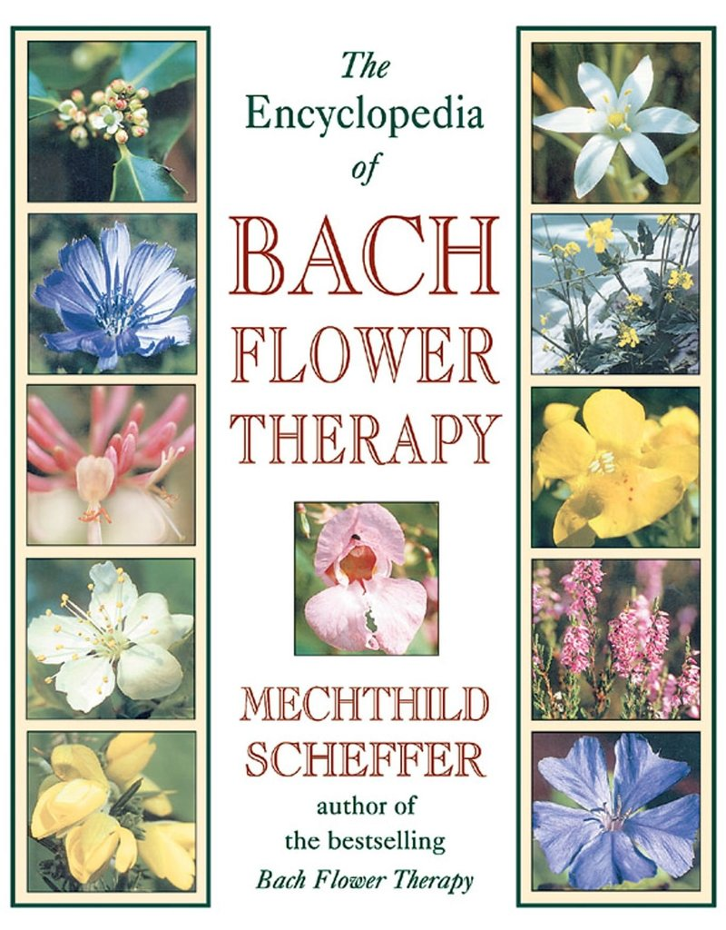 Golden Poppy Herbs Encyclopedia of Bach Flower Therapy - Mechthild Scheffer