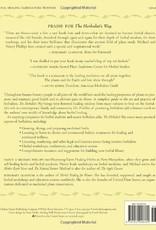 Golden Poppy Herbs The Herbalist's Way: The Art and Practice of Healing with Plant Medicines - Michael & Nancy Phillips