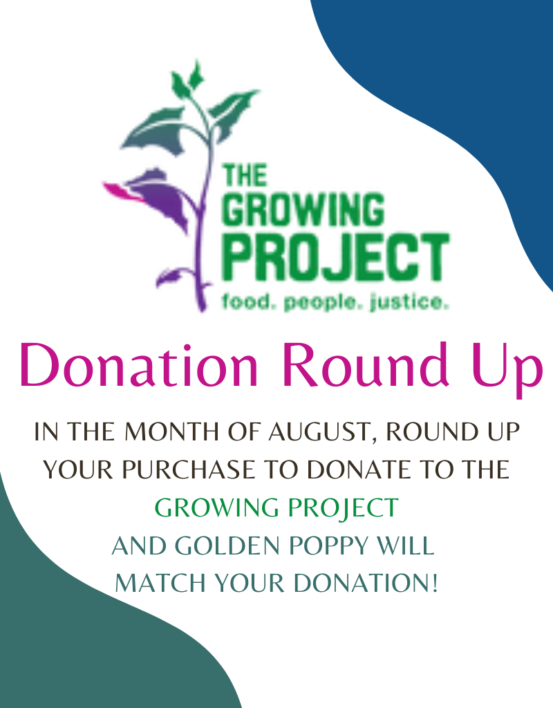 Golden Poppy Herbs Donation Round-up - August 2021 The Growing Project
