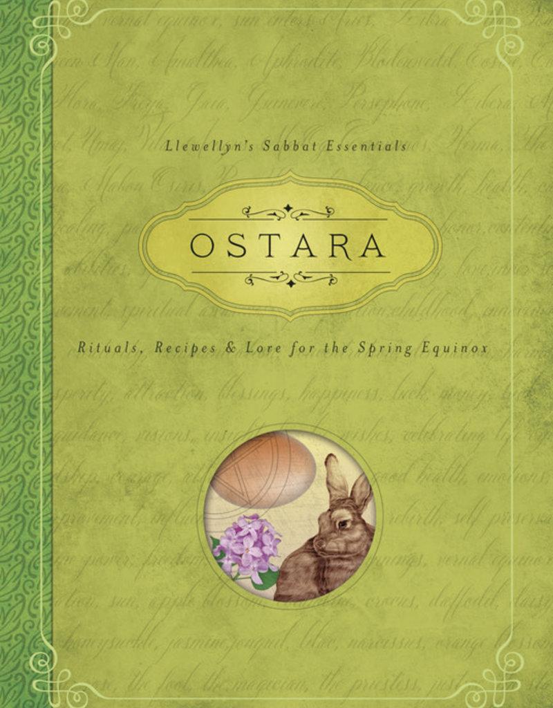 Ostara: Rituals, Recipes & Lore for the Spring Equinox