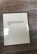 Card Voices In My Wife's Head Card