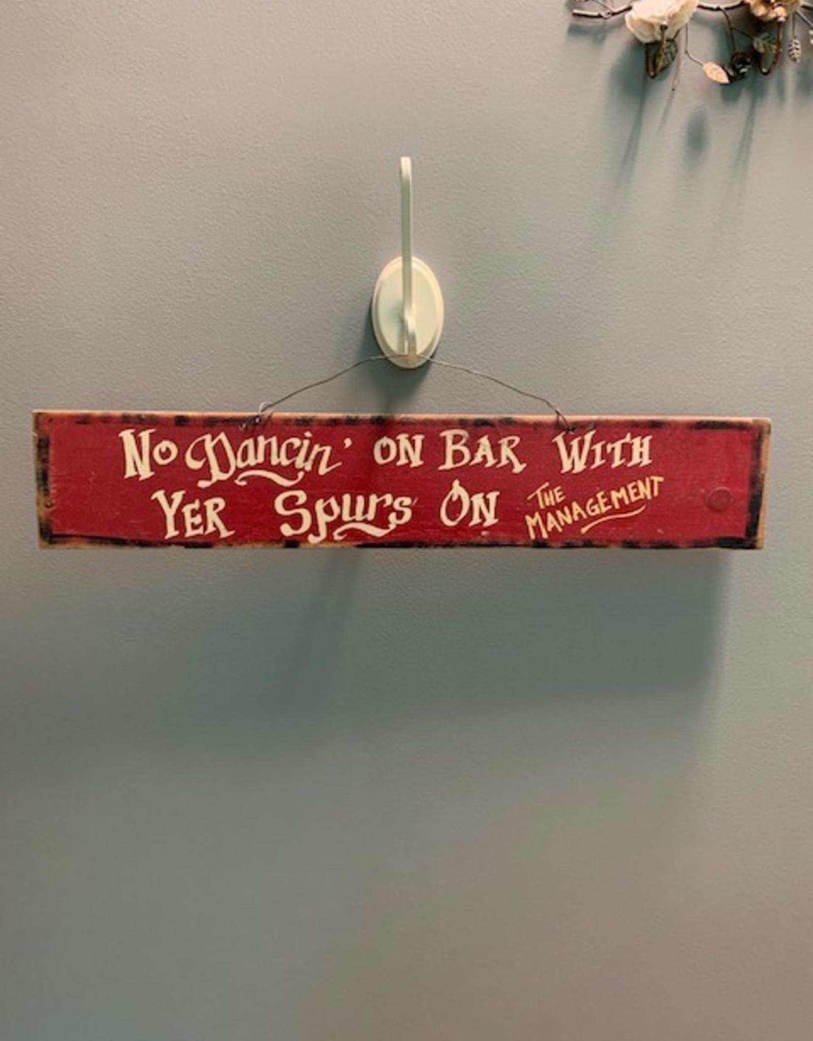 Decor No Dancin On Bar Sign