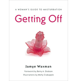 Getting Off: A Woman's Guide to Masturbation