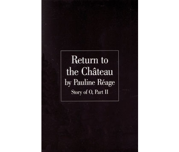 Return to the Chateau - Story of O Part 2