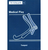 The Toybag Guide to Medical Play