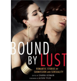 Bound by Lust: Romantic Stories of Submission and Sensuality