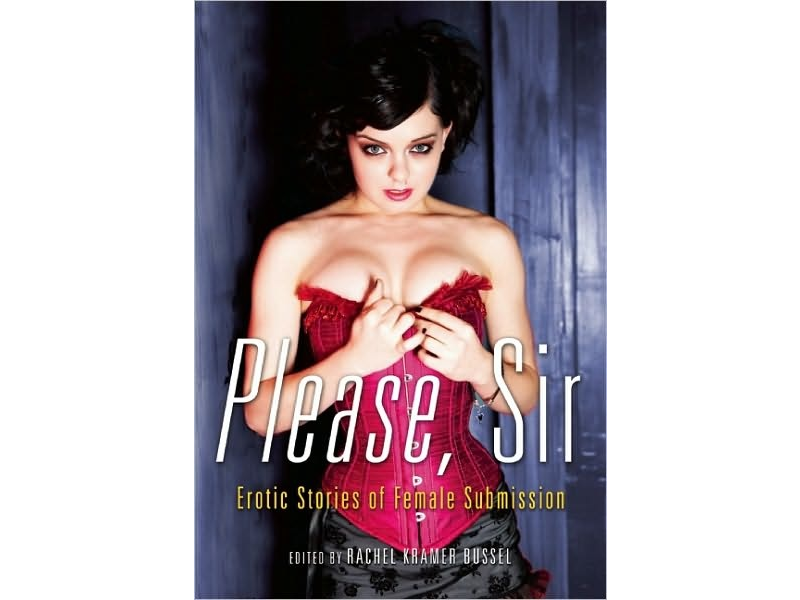 Please, Sir: Erotic Stories of Female Submission