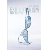 Exhibitionism for the Shy 2nd Ed.