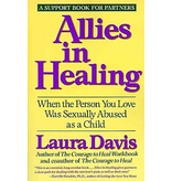 Allies in Healing: When the Person You Love Was Sexually Abused as a Child