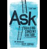 Ask: Building Consent Culture
