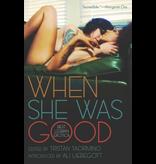 When She Was Good: Best Lesbian Erotica