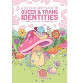 A Quick & Easy Guide to Queer & Trans Identities