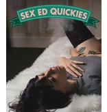 Sex Ed QUICKIE: Kinky Cannabis! / Tuesday, April 20th