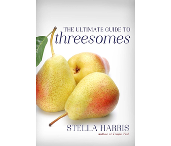 The Ultimate Guide to Threesomes