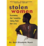 Stolen Women: Reclaiming Our Sexuality, Taking Back Our Lives