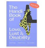 The Handi Book of Love, Lust & Disability