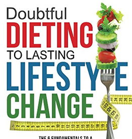Devin LeBlanc Book Doubtful Dieting to Lasting Lifestyle Change