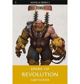 Games Workshop NECROMUNDA: SPARK OF REVOLUTION (Hardback)