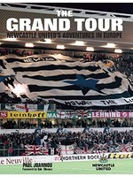 The Grand Tour - Newcastle United Adventures In Europe