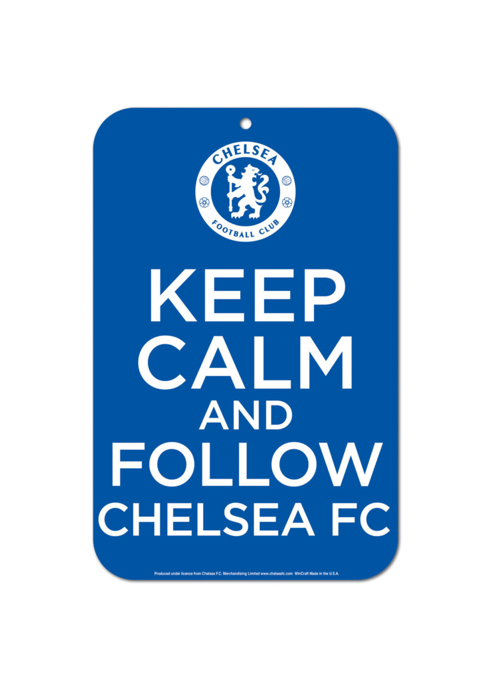 Chelsea Keep Calm and Follow Chelsea Street Sign