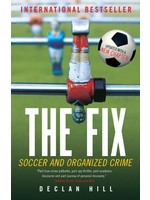 The Bix Fix - The Hunt For The Match-Fixers Bringing Down Soccer