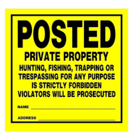HME PRODUCTS POSTED PRIVATE PROPERTY SIGN