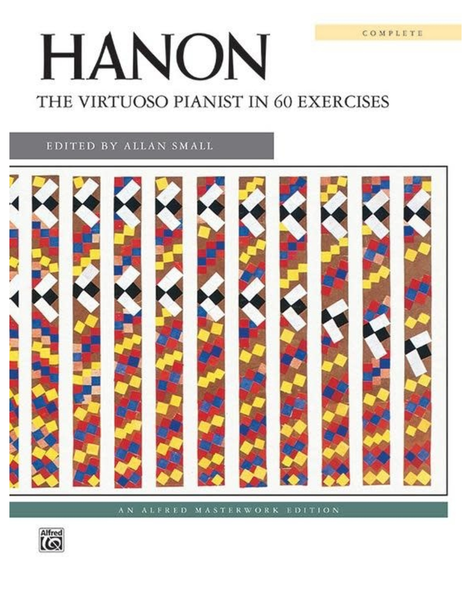 Alfred Hanon - The Virtuoso Pianist in 60 Excercises Complete ed. Allan Small - Spiral Bound