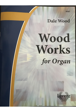 Lorenz Wood Works for Organ Book 1 by Dale Wood