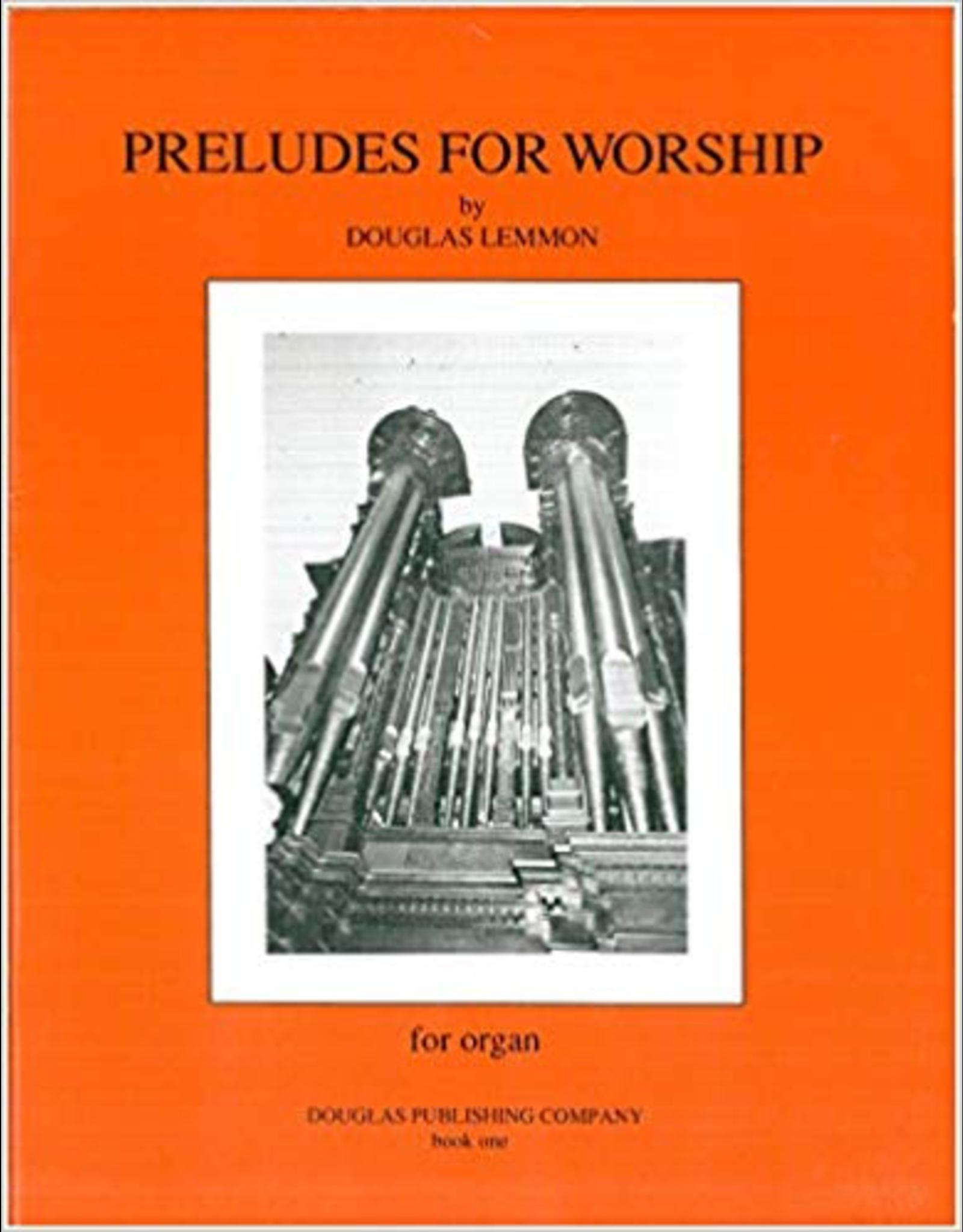 Douglas Publishing Company Preludes for Worship Book 1 Douglas Lemmon