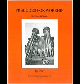 Preludes for Worship Book 1 Douglas Lemmon