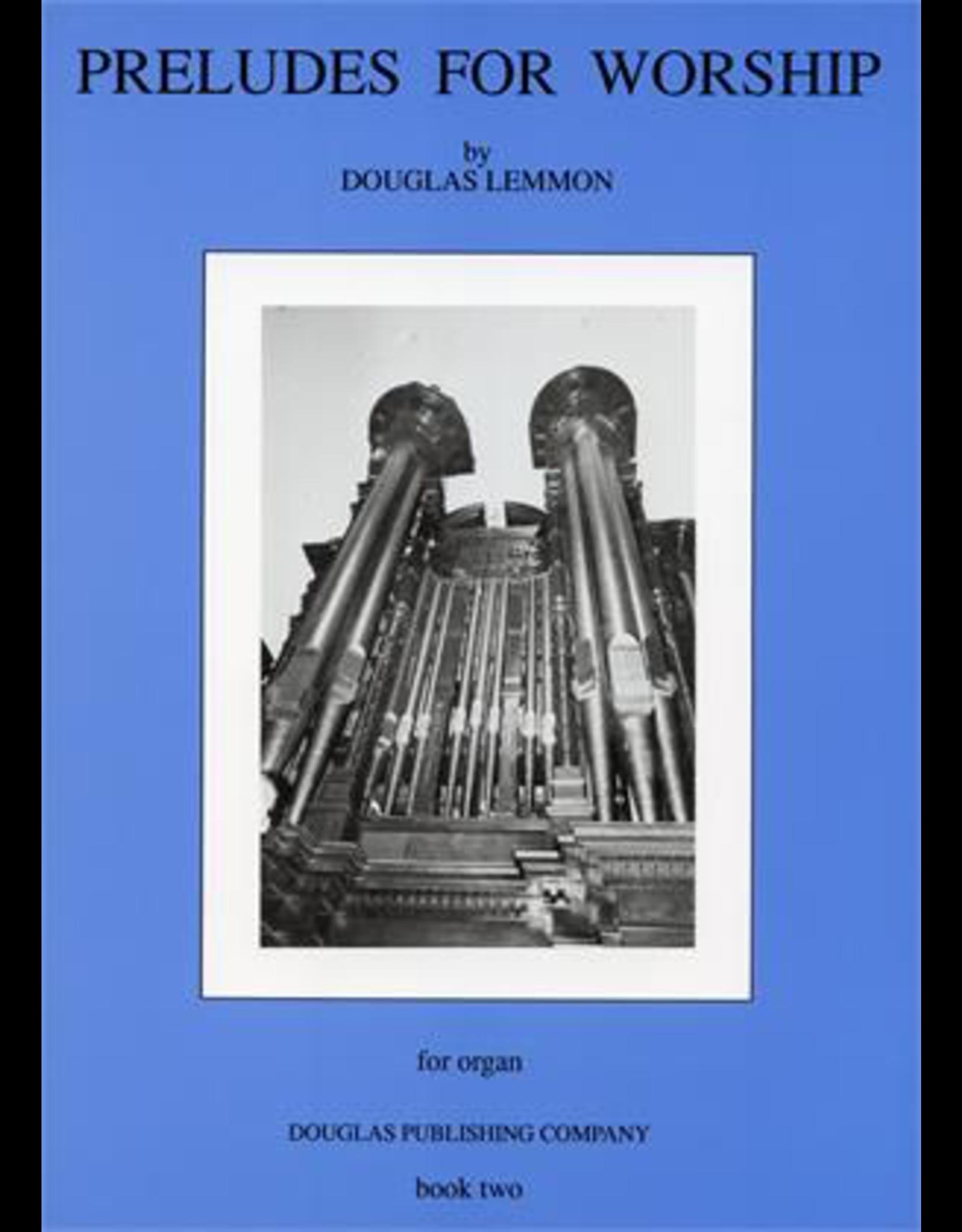 Preludes for Worship Book 2 Douglas Lemmon