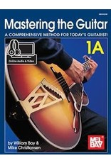 Mel Bay Publications, Inc. Mastering the Guitar 1A by William Bay and Mike Christiansen - Spiral Book + Online Access