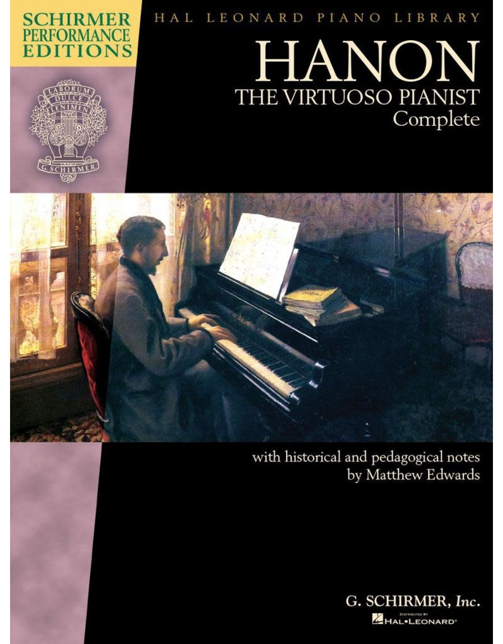 Hal Leonard Hanon - The Virtuoso Pianist Complete - Schirmer Performance Edition