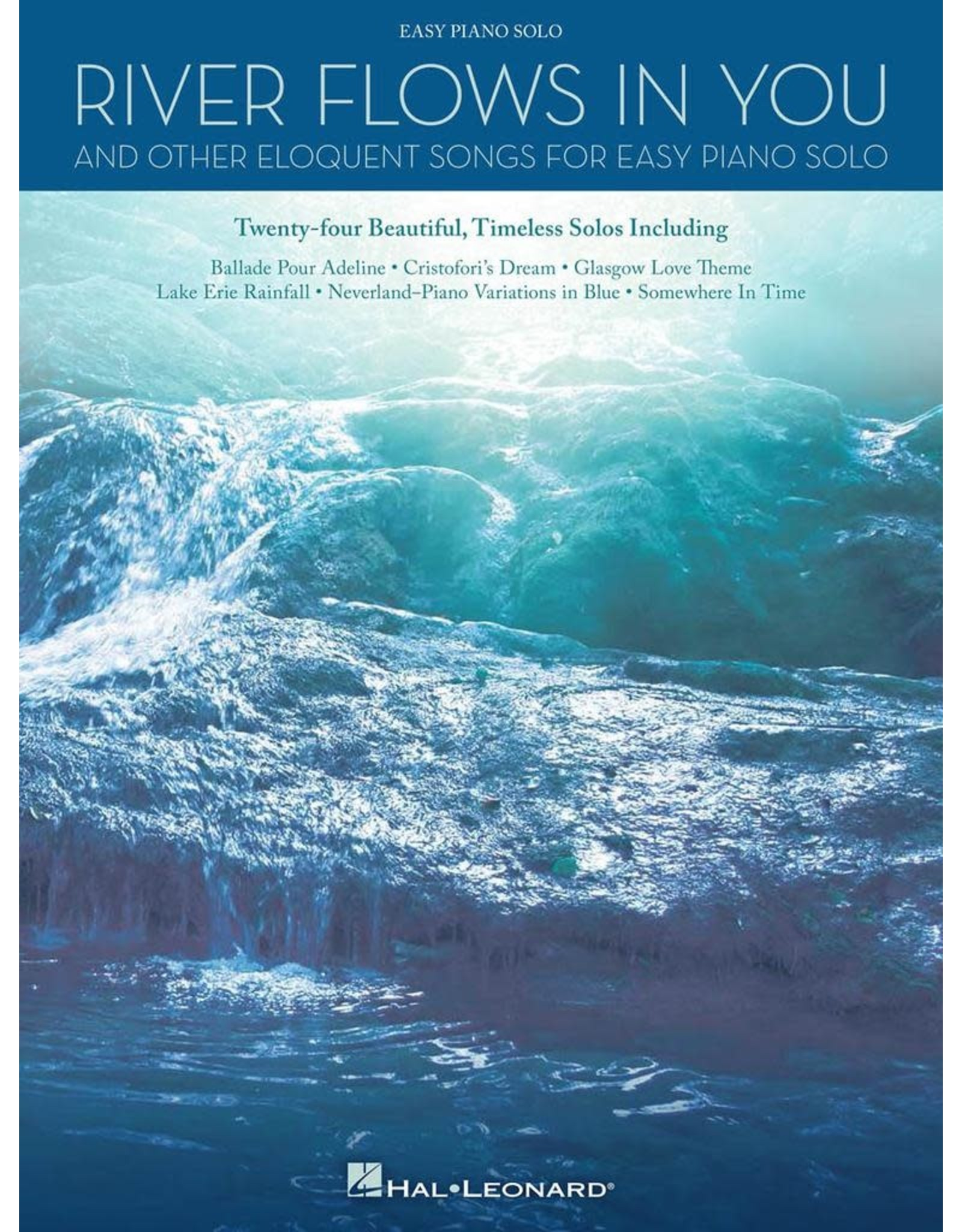 Hal Leonard River Flows in You and Other Eloquent Songs for Easy Piano Solo